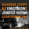 Let's read together the Emotikon on Noémi Jancsó's birthday!